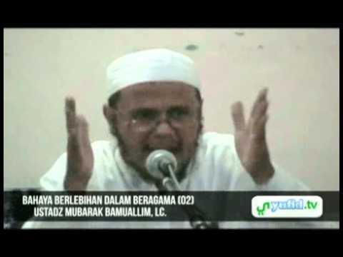 Ceramah Agama Islam: Bahaya Berlebihan Dalam Beragama (02)