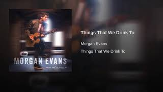 Things That We Drink To