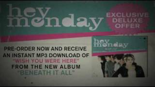 Watch Hey Monday Wish You Were Here video
