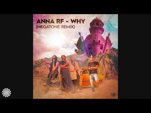 Anna RF - Why (Megatone Remix)