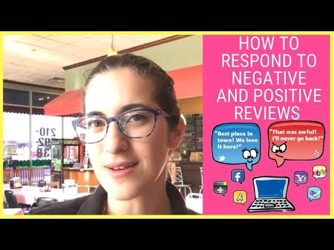 HOW TO RESPOND TO NEGATIVE AND POSITIVE REVIEWS - should you respond to both?