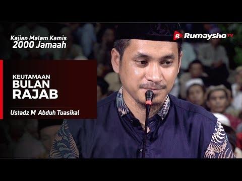 Kajian Malam Kamis : Kutamaan Bulan Rajab - Ustadz M Abduh Tuasikal
