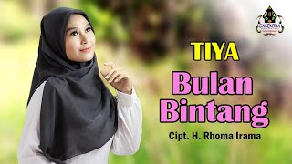 Download lagu BULAN BINTANG (H. Rhoma Irama) - TIYA (Cover Dangdut)