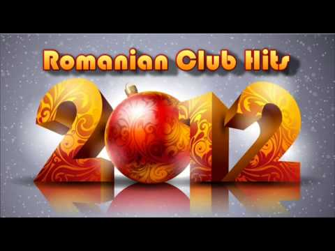 Romanian Club Hits 2012 [ FEBRUARIE ] Music Videos