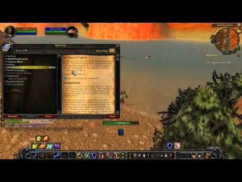 Warcraft - Cataclysm Orgrimmar Fishing Daily 3: A Furious Catch