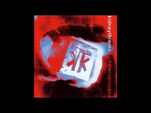 Kidneythieves - Trickster