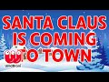 Christmas Nursery Rhymes For Children Santa Claus Is Coming To Town Nursery Rhymes mp3