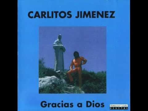 """Carlitos """"La Mona"""" Jiménez - Gracias A Dios"""
