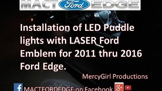 Installation of LED puddle lights with the LASER Ford Logo on a 2011 Ford Edge