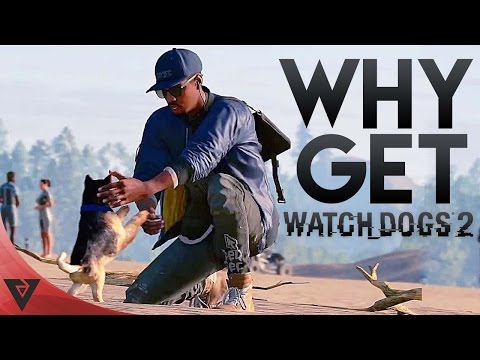 TOP 5 Good Reasons Why You SHOULD Get WATCHDOGS  2 ✔