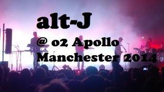 Apollo 18 - alt-J @ o2 Apollo Manchester 2014