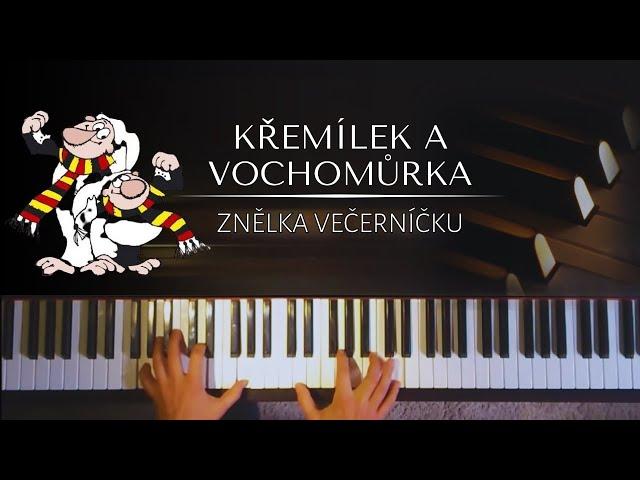 Křemílek a Vochomůrka (Żwirek i Muchomorek) Pohádky z mechu a kapradí,znělka Večerníčku pro piano