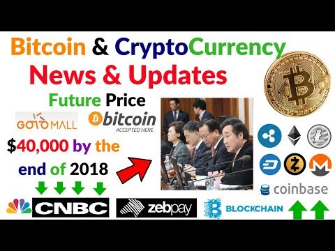 Bitcoin & Cryptocurrency News Updates CNBC,Zebpay,Blockchain, South Korea Bitcoin Legislation Crypto