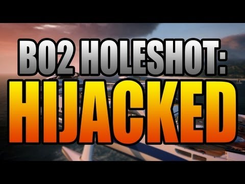 BO2 Holeshot Episode 2: Hijacked (Black Ops 2 Tips and Tricks Opening Strategies)