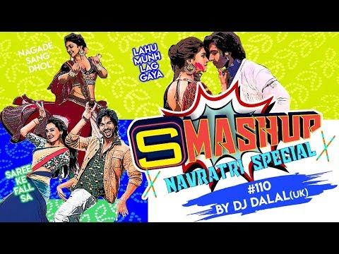 Smashup #110 | Navratri Special | DJ Dalal | Nagada Sang Dhol, Lahu Munh Lag Gaya