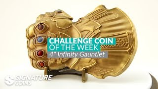 4 Inch Infinity Gauntlet Challenge Coin by Signature Coins