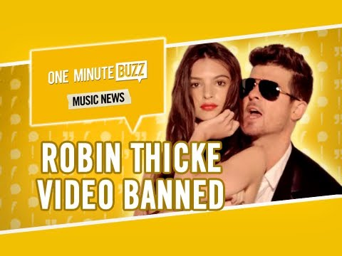 Robin Thicke Video Banned, Pharrell & Kanye West