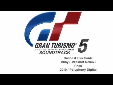 Gran Turismo 5 Soundtrack: Baby (Breakbot Remix) - Pnau (Dance & Electronic)