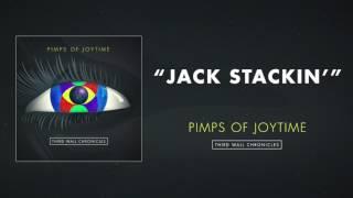 Pimps of Joytime - Jack Stackin'