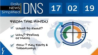 Daily News Simplified 17-02-19 (The Hindu Newspaper - Current Affairs - Analysis for UPSC/IAS Exam)