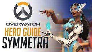 Symmetra- Overwatch Hero Guide