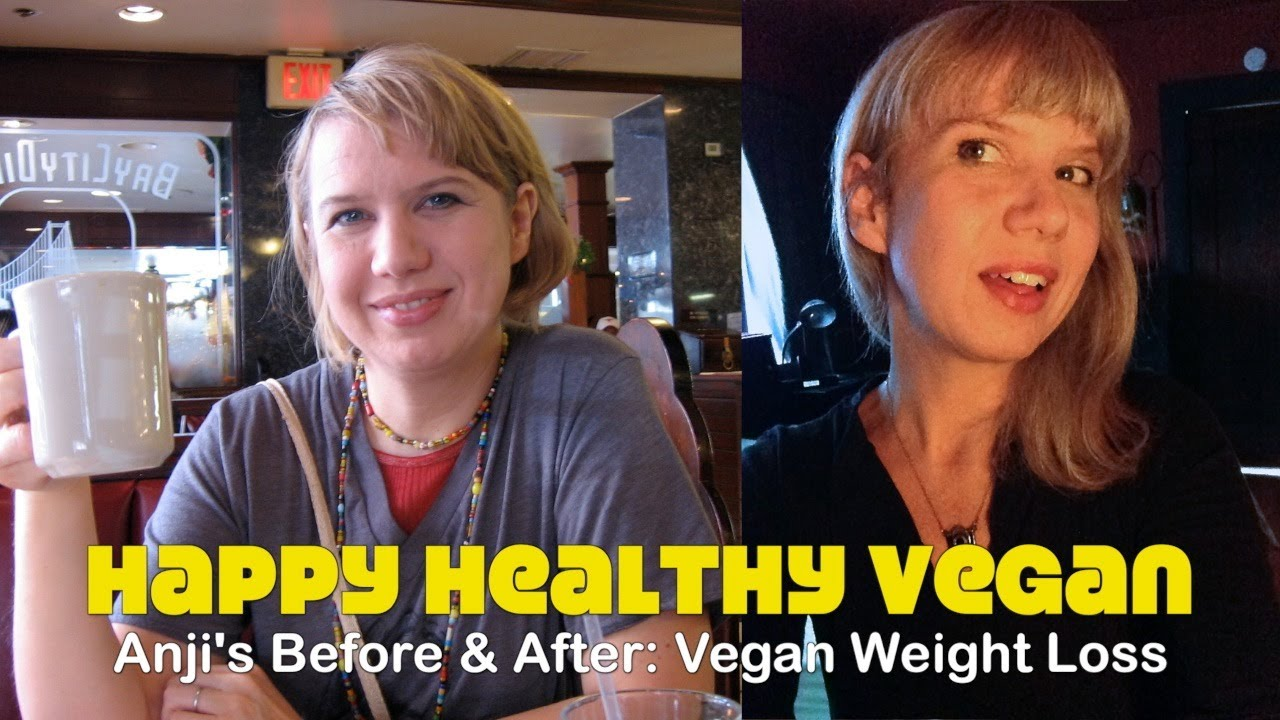 Vegan Before Anji's Before After Vegan
