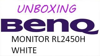 Unboxing Monitor BenQ RL2450H WHITE