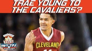 Should Cavaliers Draft Trae Young?   Hoops N Brews