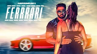 Ferrrari: Harsimran (Full Song) Prince Saggu | Latest Punjabi Songs 2018 | T Series