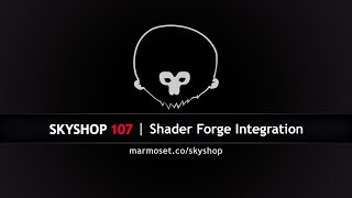 Skyshop 107+ Tutorial | 4. Custom Shaders with Shader Forge