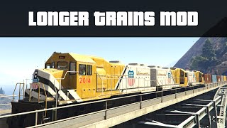 LONGER TRAINS MOD (Huge Train Crashes!) | GTA 5 PC Mods
