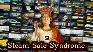 Steam Sale Syndrome