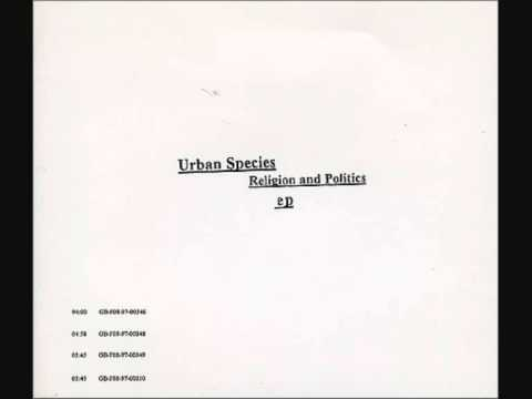 Urban Species - Religion and Politics