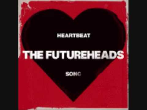 Futureheads - Heartbeat Song