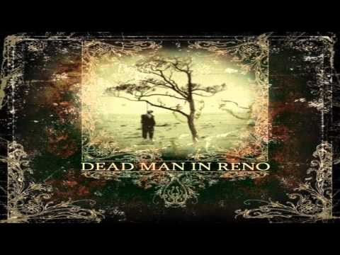 Dead Man In Reno - To Attain Everything