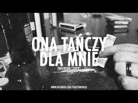 Weekend - Ona Tańczy Dla Mnie (post-hardcore Cover) (full Hd) video