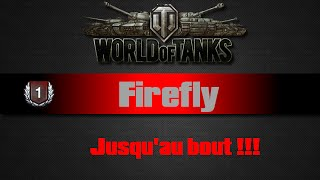 World of Tanks - Firefly - Jusqu