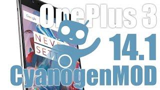 OnePlus 3 - Установка CyanogenMOD 14.1