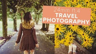 Travel Photography on the Sigma 24mm f1.4