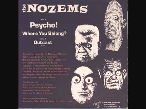 The Nozems - Psycho!