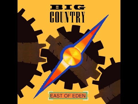 Big Country - East Of Eden