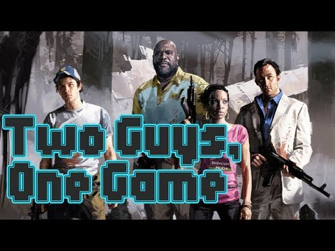 Two Guys, One Game - Left 4 Dead 2