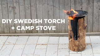 DIY Swedish Torch and Camp Stove