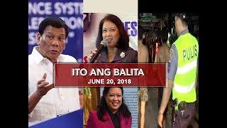 UNTV: Ito Ang Balita (June 20, 2018)