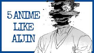 5 ANiME Similar to Ajin