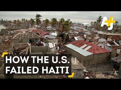 How The U.S. Failed Haiti