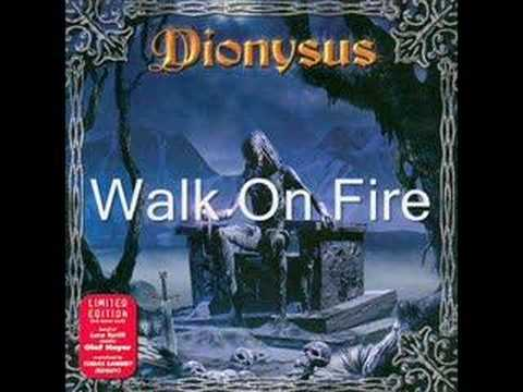 Dionysus - Walk On Fire