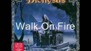 Watch Dionysus Walk On Fire video