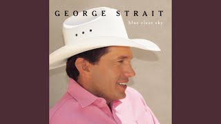 George Strait King Of The Mountain