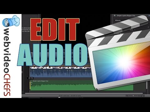 How to Edit Audio in Final Cut Pro X